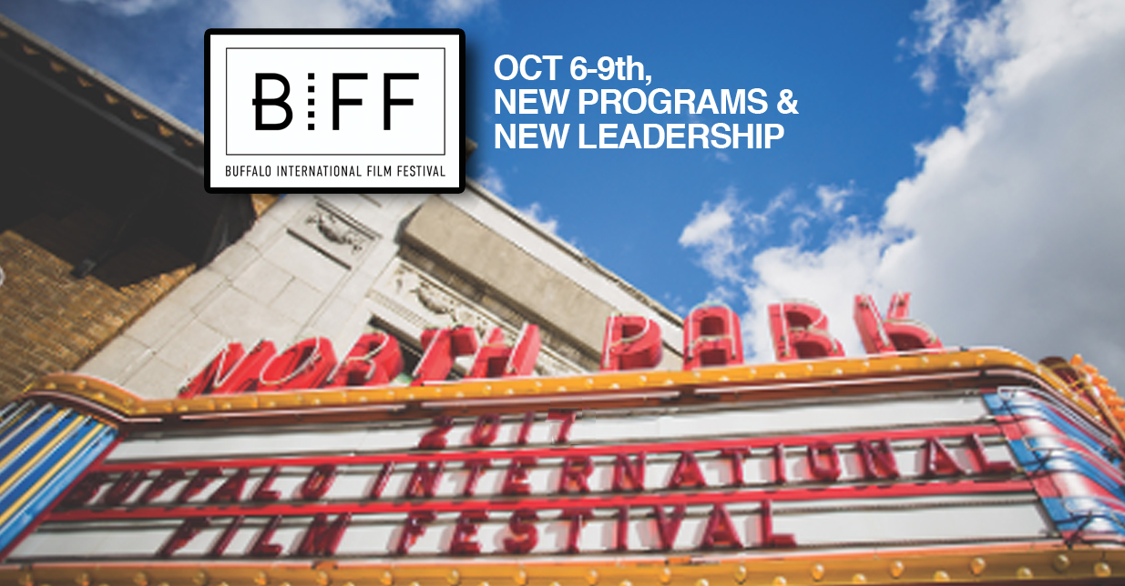 BUFFALO INTERNATIONAL FILM FESTIVAL 2017:  OCT 6-9th