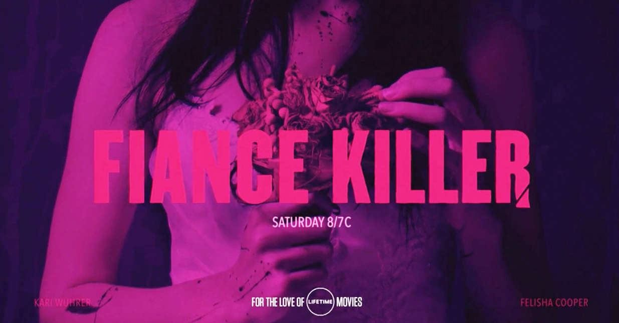 FIANCE KILLER: Filmed in Western New York Airing Now On Lifetime Movie Network