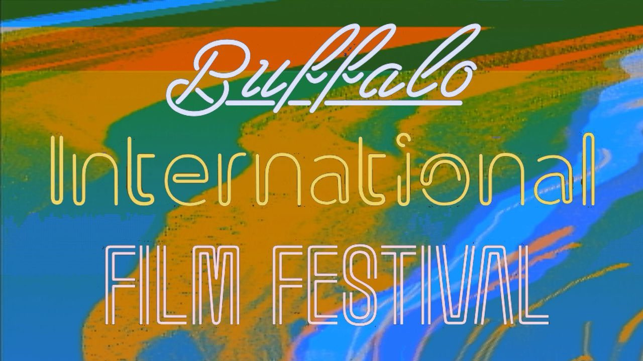 2018 Buffalo International Film Festival Starts This Friday!