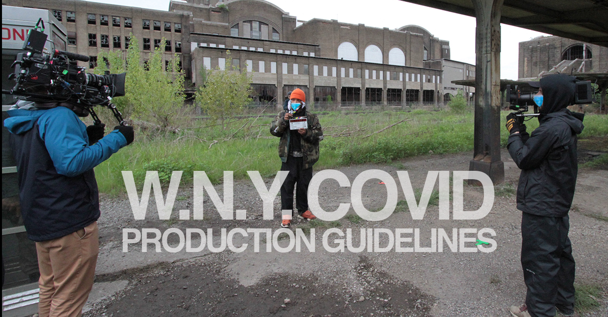 WNY COVID  Production Guidelines Announced by Governor's Film Office