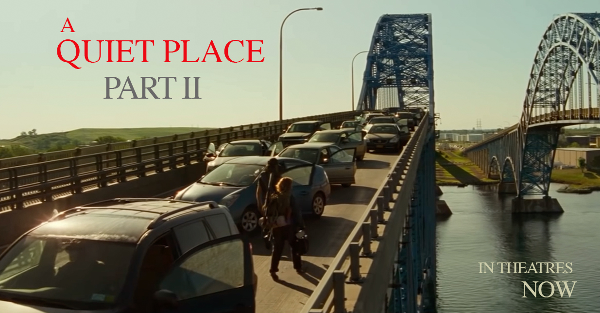 FILMED IN WNY – A Quiet Place Part II In Theatres Now FINALLY!